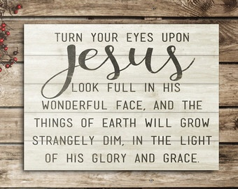 Turn Your Eyes Upon Jesus – A Mighty Woman of God